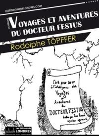 Rodolphe Töpffer - Docteur Festus.