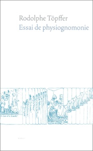Rodolphe Töpffer - Essai de physiognomonie.