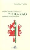 Rodolphe Töpffer - Milan/Côme/Splügen en zig-zag.