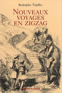 Rodolphe Töpffer - Nouveaux voyages en zigzag - A la Grande Chartreuse ; Autour du Mont-Blanc ; A Gênes.