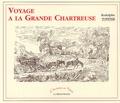 Rodolphe Töpffer - Voyage à la grande Chartreuse.