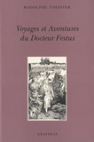 Rodolphe Töpffer - Voyages et aventures du Docteur Festus.