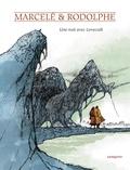 Rodolphe et Philippe Marcelé - Une nuit avec Lovecraft.