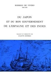 Rodrigo de Vivero - Du Japon et du bon gouvernement de l'Espagne et des Indes.