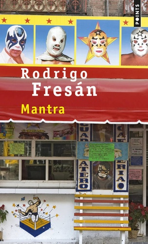Rodrigo Fresan - Mantra.