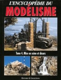 Ucareoutplacement.be L'Encyclopedie du Modélisme - Tome 4, Mises en scène et decors Image