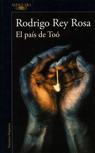 Rodrigo Rey Rosa - El pais del Too.