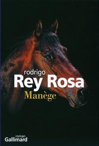 Rodrigo Rey Rosa - Manège.