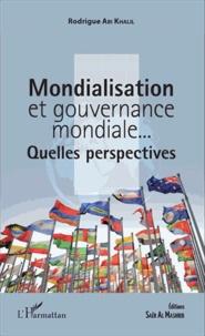 Lesmouchescestlouche.fr Mondialisation et gouvernance mondiale... - Quelles perspectives ? Image