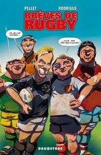 Rodrigue et  Pellet - Brèves de rugby.