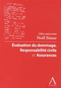 Deedr.fr Evaluation du dommage, responsabilité civile et assurances - Liber amicorum Noël Simar Image