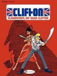Rodrigue et Bob De Groot - Clifton Tome 2 : Elementary, my dear Clifton.