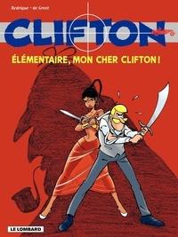 Rodrigue et Bob De Groot - Clifton Tome 20 : Elémentaire, mon cher Clifton !.