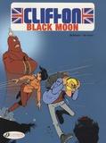 Rodrigue et  De Groot - Clifton Tome 4 : Black Moon.