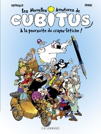 Rodrigue et  Erroc - Cubitus (Nouv.Aventures) - tome 13 - A la poursuite du crayon fétiche.