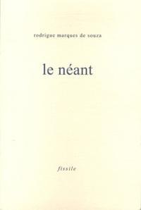 Rodrigue Marques de Souza - Le néant.