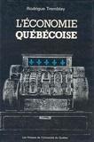 Rodrigue Tremblay - L'économie québécoise.