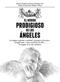 Rodríguez,Susana - El mundo prodigioso de los ángeles.