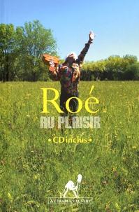Roé - Au plaisir. 1 CD audio