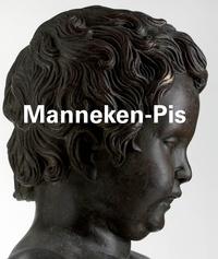 Roel Jacobs et Géraldine Patigny - Manneken-Pis - Edition français-anglais-néerlandais.