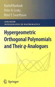 Roelof Koekoek et Peter A Lesky - Hypergeometric Orthogonal Polynomials and their q-Analogues.