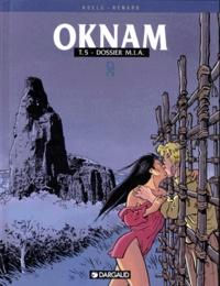 Roels et  Renard - Oknam Tome 5 : Dossier MIA.
