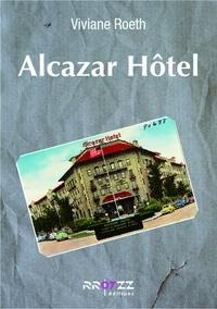 Roeth Viviane - Alcazar Hotel.