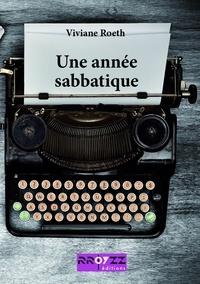Roeth Viviane - Une année sabbatique.