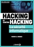 Roger A Grimes - Hacking et contre hacking - La sécurité informatique.