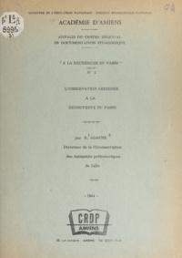 Roger Agache - L'observation aérienne à la découverte du passé.