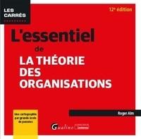 Roger Aïm - L'essentiel de la théorie des organisations.