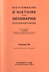 Roger Aubert - Dictionnaire d'histoire et de géographie ecclésiastiques. - Fascicule 164, Julien de Cividale - Kalamona.