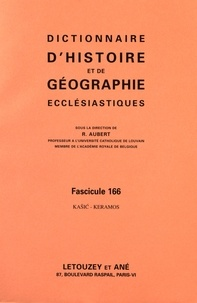 Roger Aubert - Dictionnaire d'histoire et de géographie ecclésiastiques - Fascicule 166, Kasic-Keramos.