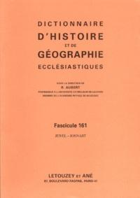 Roger Aubert - Dictionnaire d'histoire et de géographie ecclésiastiques - Fascicule 161, Jewel-Jonnart.