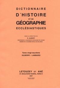 Roger Aubert - Dictionnaire d'Histoire et de Géographie Ecclésiastiques - Tome 29, Kilberry - Lambardi.