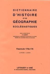 Roger Aubert - Dictionnaire d'histoire et de géographie ecclésiastiques - Fascicule 175b-176, Langhe-Lashio.