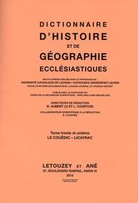 Roger Aubert et Luc Courtois - Dictionnaire d'Histoire et de Géographie Ecclésiastiques - Tome 31, Le Couëdic - Licayrac.