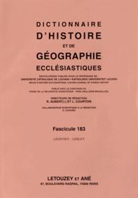Roger Aubert et Luc Courtois - Dictionnaire d'histoire et de géographie ecclésiastiques - Fascicule 183, Léontiev - Lesley.