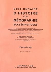 Roger Aubert et Luc Courtois - Dictionnaire d'histoire et de géographie ecclésiastiques - Fascicule 185, Leyen - Licayrac.