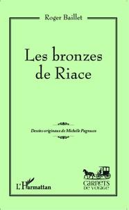 Roger Baillet - Les bronzes de Riace.