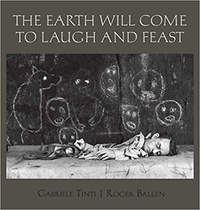 Roger Ballen - The Earth Will Come to Laugh and to Feast.
