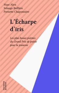 Roger Bambuck - L'Écharpe d'Iris - Les plus beaux poèmes du Grand prix de poésie pour la jeunesse.