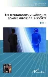 Roger Bautier et José Do-Nascimento - Les technologies numériques comme miroir de la société.