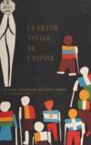 Roger Béné et Pierre Beringer - Le grand voyage de l'espoir - Pélerinage international des polios à Lourdes, 24-30 septembre 1968.