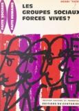 Roger Benjamin et Henri Théry - Les groupes sociaux, forces vives ? - La participation et ses exigences.