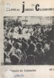 Roger Berlioz et  Union des jeunesses calédonien - La Calédonie aux Calédoniens.
