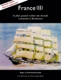 Roger Bernadat et Christian Bernadat - France (II) - Le plus grand voilier du monde construit à Bordeaux.