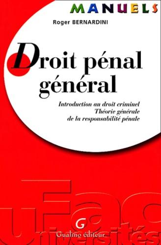 Droit Penal General Introduction Au Droit De Roger Bernardini Livre Decitre