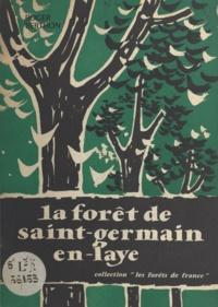 Roger Berthon - La forêt de Saint-Germain-en-Laye.