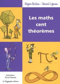 Roger Beslon et Daniel Lignon - Les maths Cent théorèmes.